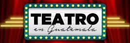 Teatro en Guatemala del 13 al 20 febrero